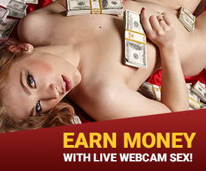 Earn Money with Live webcam sex!